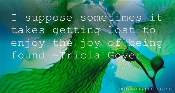 Tricia Goyer Quotes