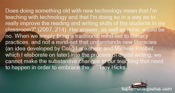 Troy Hicks Quotes