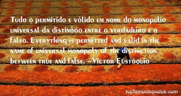 Victor Eustáquio Quotes