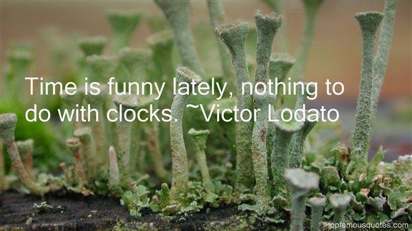 Victor Lodato Quotes