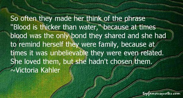 Victoria Kahler Quotes