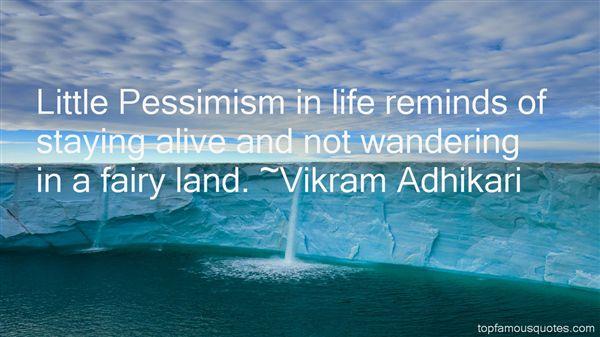 Vikram Adhikari Quotes