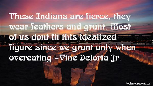 Vine Deloria Jr. Quotes