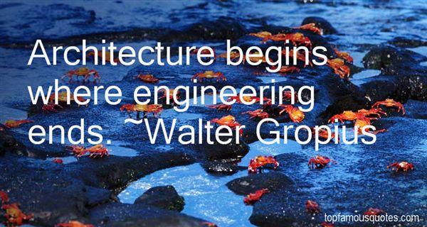 Walter Gropius Quotes
