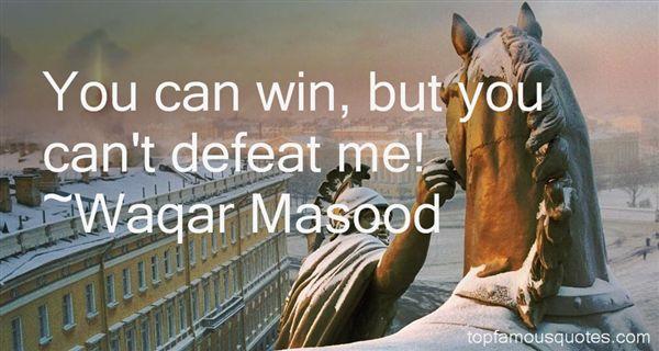 Waqar Masood Quotes