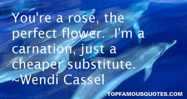 Wendi Cassel Quotes