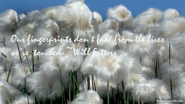 Will Fetters Quotes