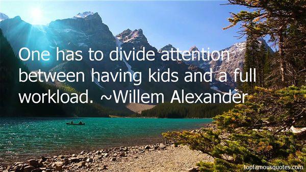 Willem Alexander Quotes