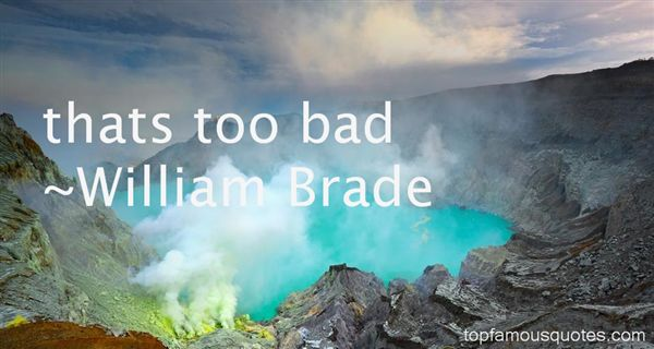 William Brade Quotes