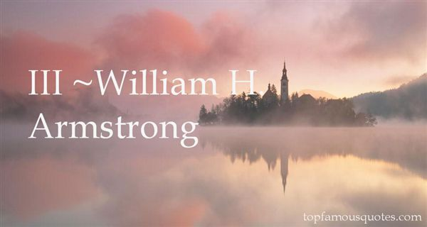 William H. Armstrong Quotes