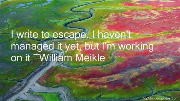 William Meikle Quotes