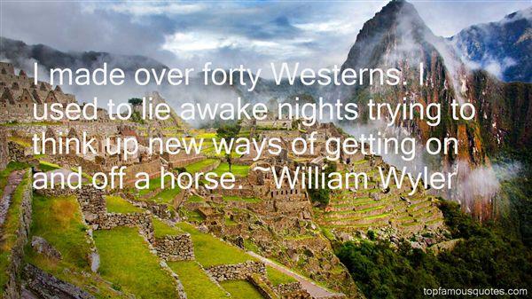 William Wyler Quotes