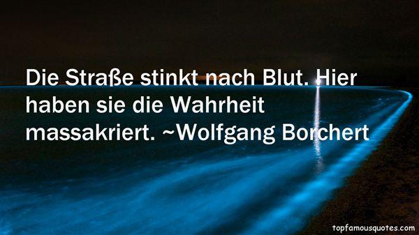 Wolfgang Borchert Quotes