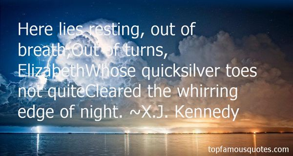 X.J. Kennedy Quotes