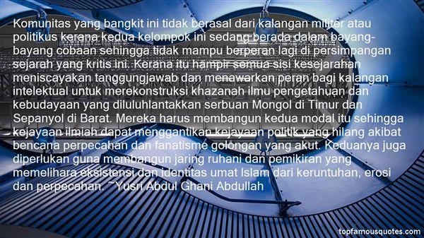 Yusri Abdul Ghani Abdullah Quotes