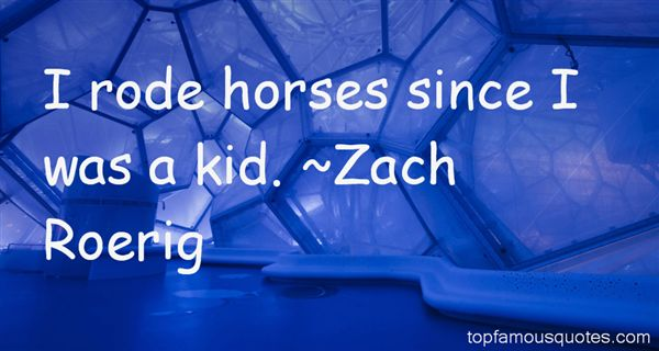 Zach Roerig Quotes
