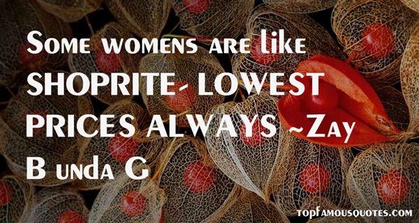 Zay B Unda G Quotes