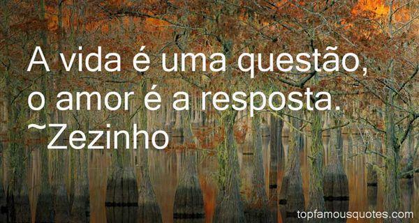 Zezinho Quotes