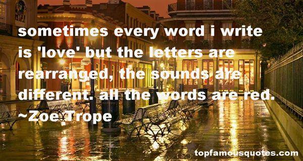 Zoe Trope Quotes