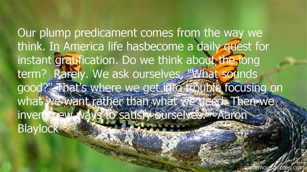 Aaron Blaylock Quotes