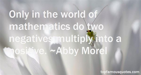 Abby Morel Quotes