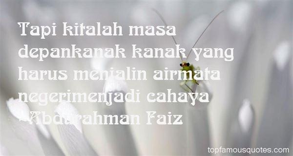 Abdurahman Faiz Quotes