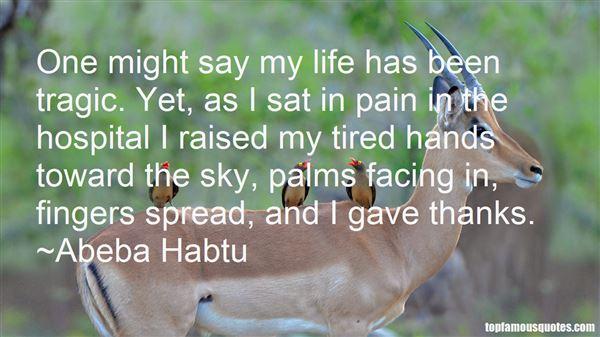 Abeba Habtu Quotes