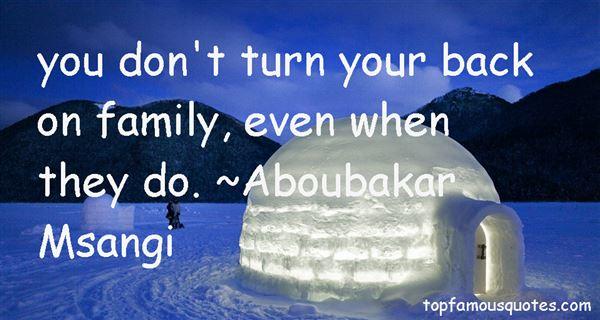 Aboubakar Msangi Quotes