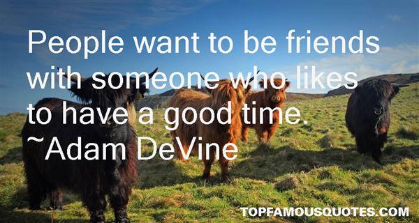 Adam DeVine Quotes