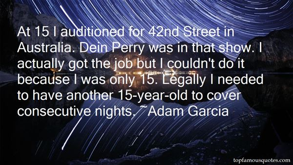 Adam Garcia Quotes