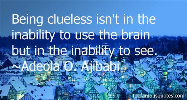 Adeola O. Ajibabi Quotes
