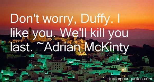 Adrian McKinty Quotes