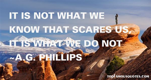 A.G. Phillips Quotes