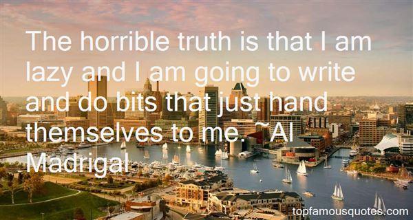 Al Madrigal Quotes