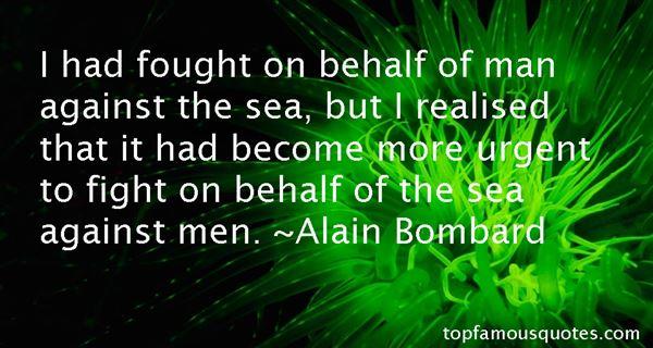 Alain Bombard Quotes