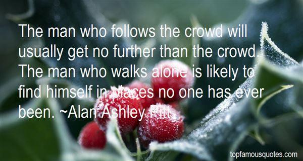 Alan Ashley Pitt Quotes