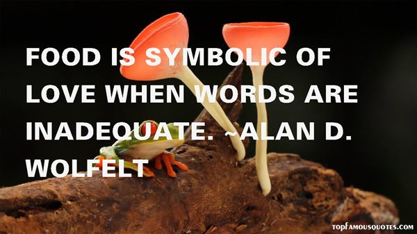 Alan D. Wolfelt Quotes