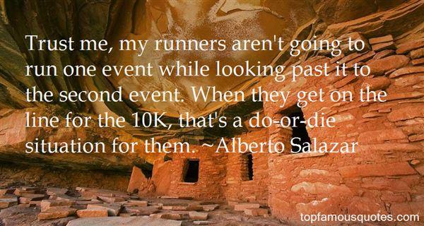 Alberto Salazar Quotes