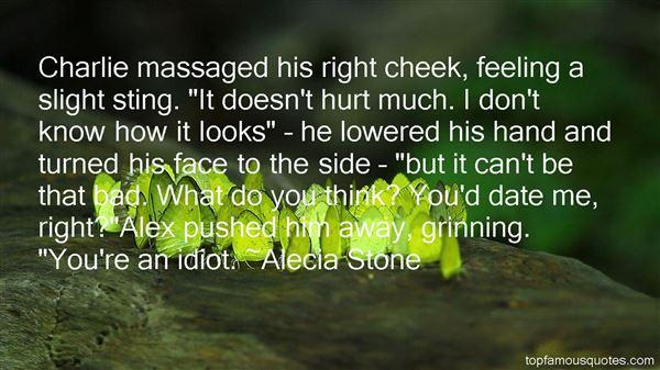 Alecia Stone Quotes