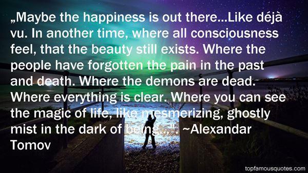Alexandar Tomov Quotes