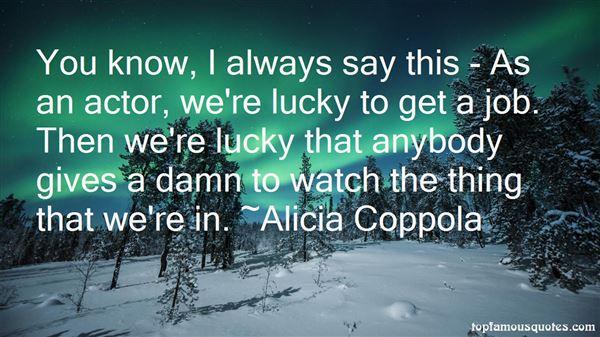 Alicia Coppola Quotes