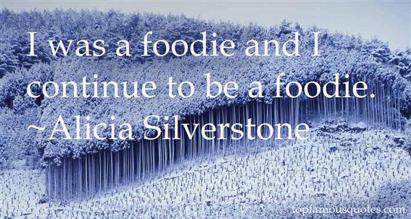 Alicia Silverstone Quotes