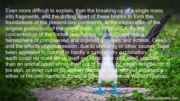 Amadeus William Grabau Quotes