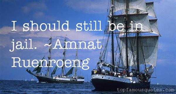 Amnat Ruenroeng Quotes