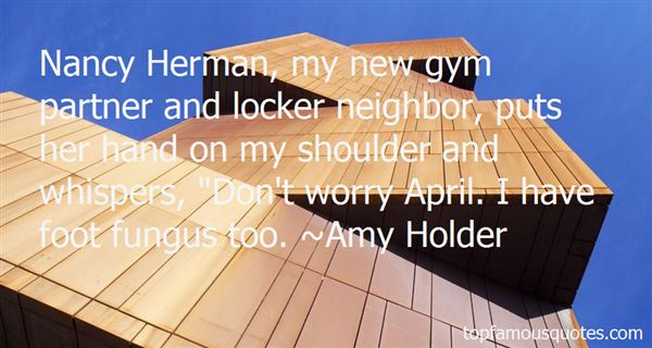 Amy Holder Quotes