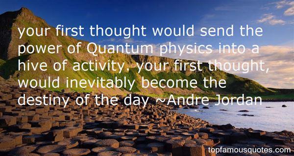 Andre Jordan Quotes