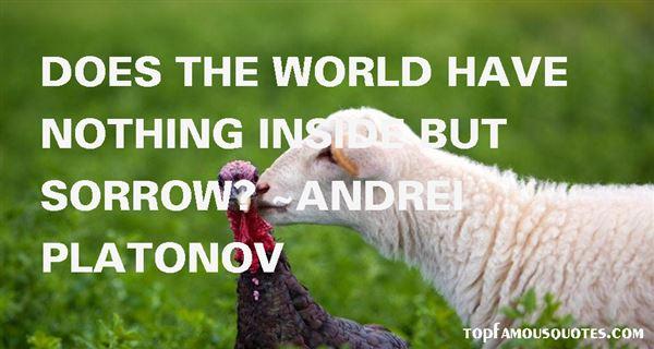 Andrei Platonov Quotes