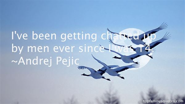 Andrej Pejic Quotes
