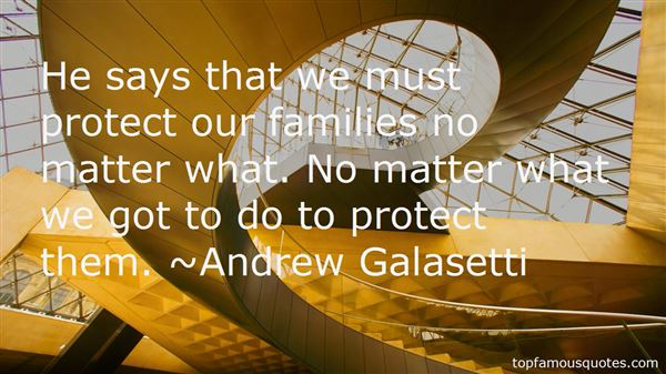 Andrew Galasetti Quotes