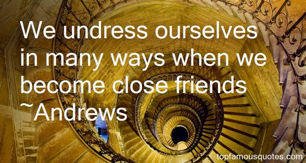 Andrews Quotes